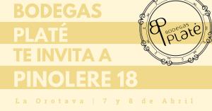 Pinolere 18 - Bodegas Platé
